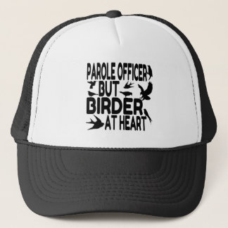 Bird Lover Parole Officer Trucker Hat