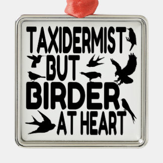 Bird Lover Taxidermist Metal Ornament