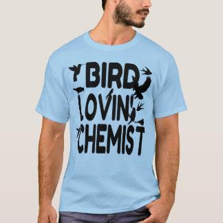 Bird Lovin' Chemist T-Shirt