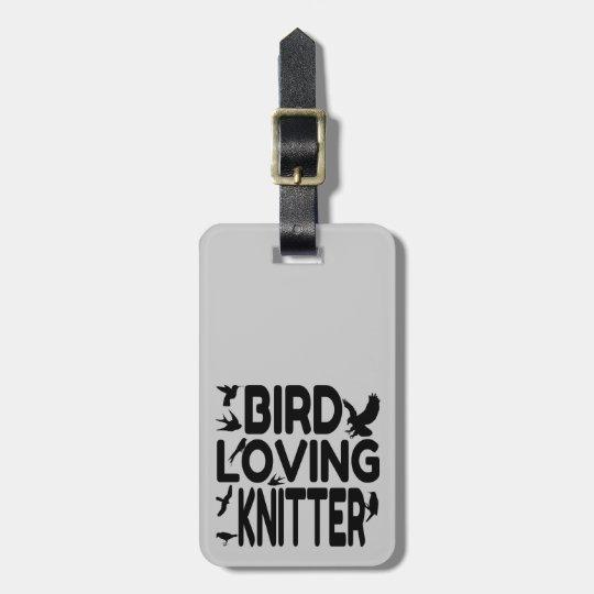 Bird Loving Knitter Bag Tag
