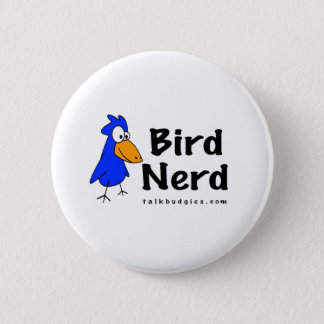 Bird Nerd 2 Inch Round Button