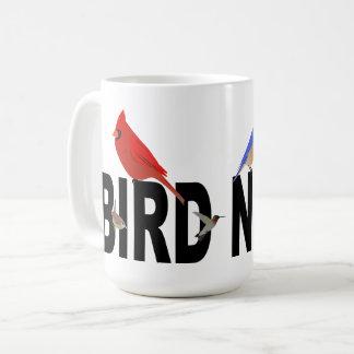 Bird Nerd Fun Coffee Mug