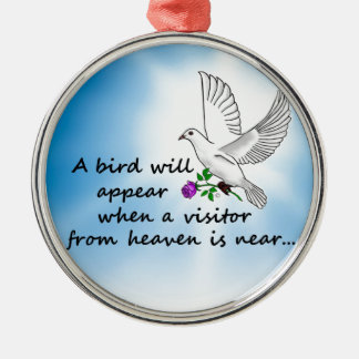 Bird, Visitor from Heaven Metal Ornament