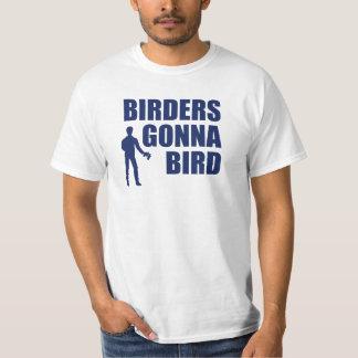 Birders Gonna Bird T-Shirt