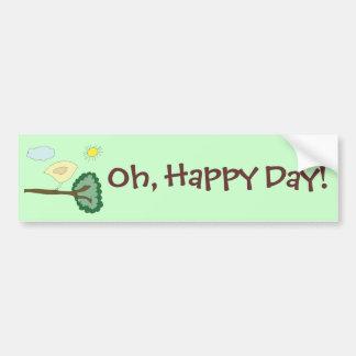 """Birdie """"Oh, Happy, Day!"""" Bumpersticker Bumper Sticker"""
