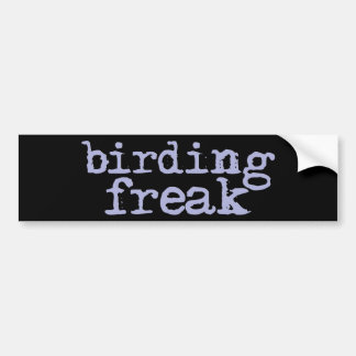 Birding Freak Bumper Stickers
