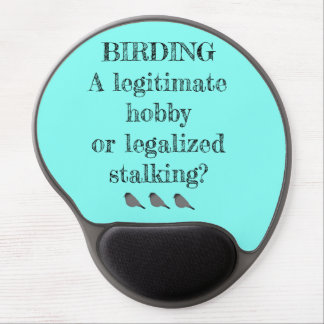 Birding Hobby or Stalking Gel Mousepad