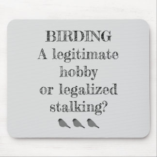 Birding Hobby or Stalking Mousepad