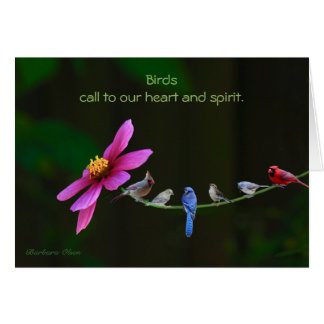 Birds--Call to your heart and spirit. Card