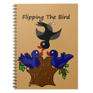 Birds Flipping The Bird Note Book