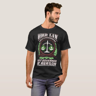 Birds Law Kelly associates T-Shirt