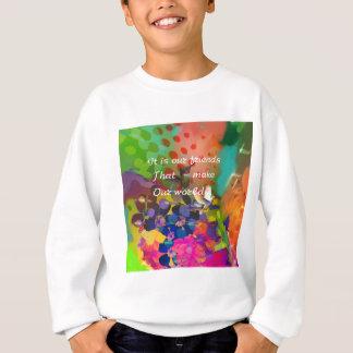 Birds like friends make our world sweatshirt
