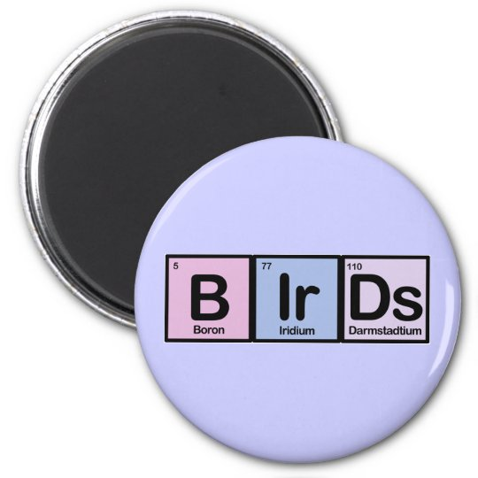 Birds made of Elements 2 Inch Round Magnet