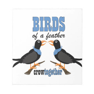 Birds Of A Feather Notepad