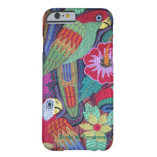 Birds of Panama Barely There iPhone 6 Case