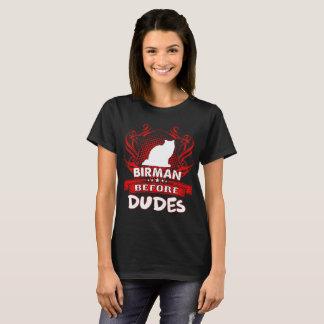 Birman Before Dudes Pets Love Tshirt