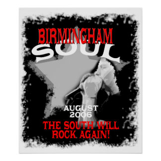 Birmingham Soul:The South Will Rock Again! Poster