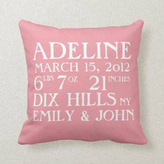 Birth Announcement Stats Pink Pillow
