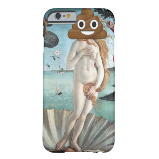Birth of Venus and Happy Poop Barely There iPhone 6 Case