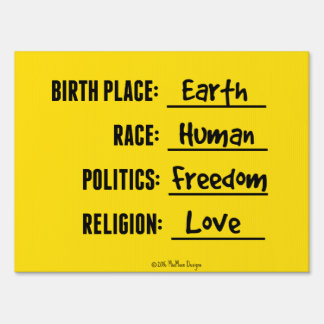 BIRTH PLACE EARTH POLITICAL SIGN