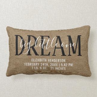 Birth Stats Rustic Nursery | Dream Big Little One Lumbar Pillow