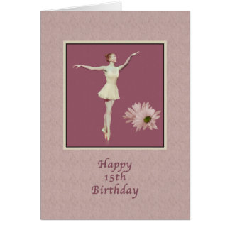 Birthday, 15th, Ballerina On Pointe with Daisies Card