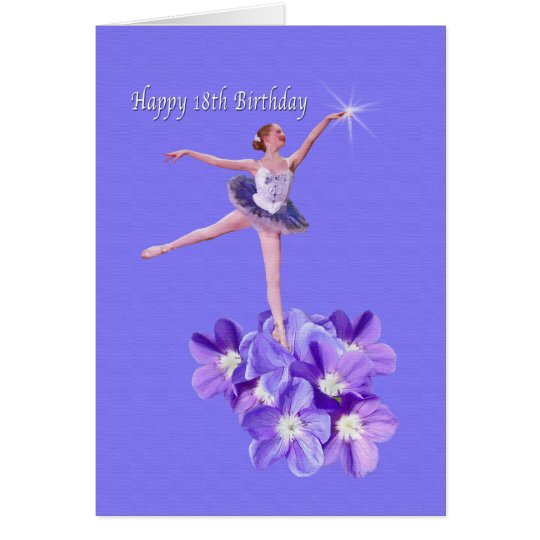 Birthday,  18th, Ballerina and Violets Card