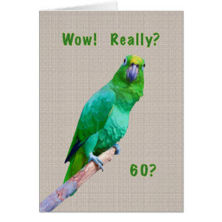 Birthday, 60th, Green Macaw Parrot on a Limb Greeting Card