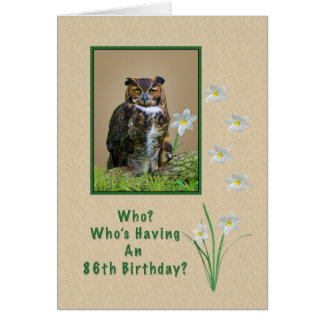 Birthday, 86th, Great Horned Owl and Flowers Card