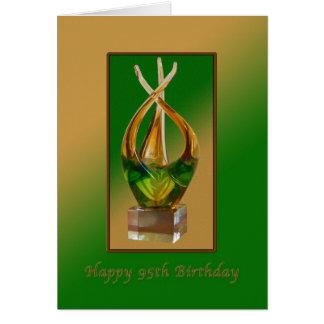 Birthday,  95th, Glass Sculpture Card