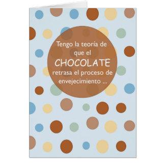 Birthday Aging Spanish, Chocolate Humor Greeting Card