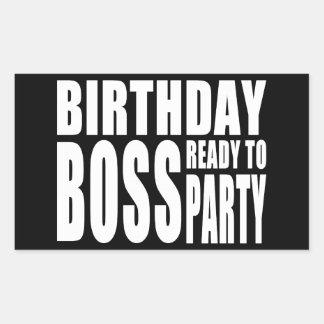 Birthday Boss Ready to Party