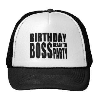Birthday Boss Ready to Party Hats