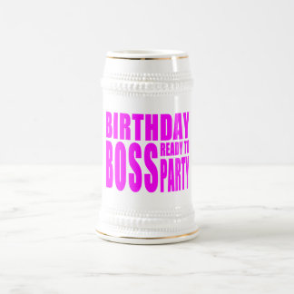 Birthday Boss Ready to Party in Pink 18 Oz Beer Stein
