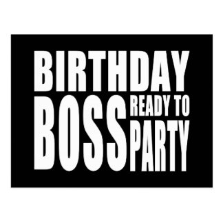 Birthday Boss Ready to Party Post Cards