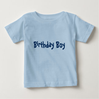 Birthday Boy Baby T-Shirt