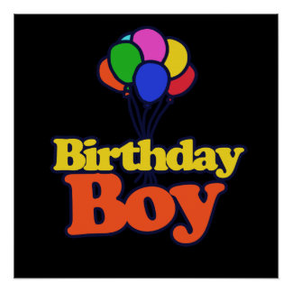 Birthday Boy Balloons Poster
