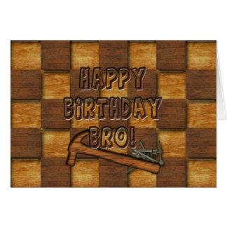 BIRTHDAY - BRO - CARPENTER/CONSTRUCTION CARD