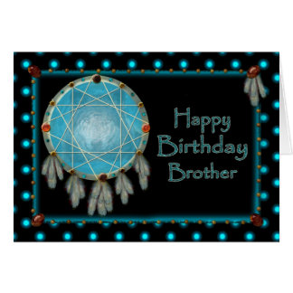 BIRTHDAY - BROTHER - DREAMCATCHER CARD