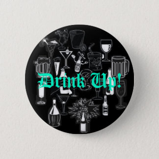 Birthday Button, Drink Up! 2 Inch Round Button