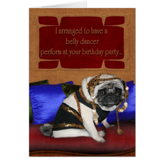Birthday card - belly dancer pug