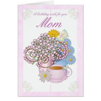 Birthday card flowers for Mom, Mom Birthday