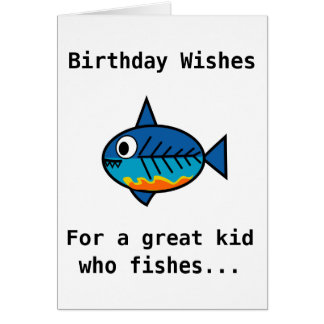 Birthday card for a great kid who fishes.