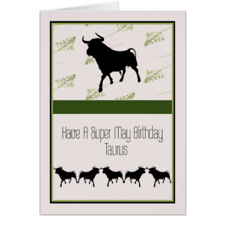 Birthday Card for a Taurus Apr. 20 to May 20