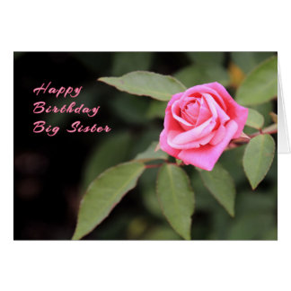 Birthday Card for Big Sister Pink Rose