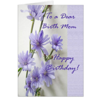 Birthday Card for Birth Mom, Chicory Flowers