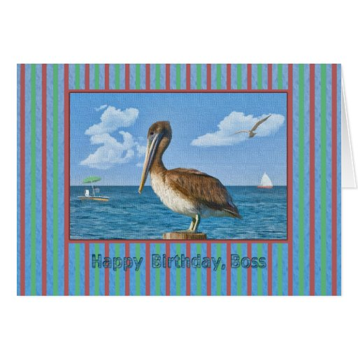 Birthday Card for Boss with Brown Pelican
