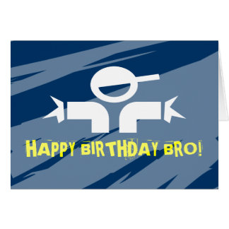Birthday card for brothers - Happy Birthday Bro
