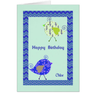 Birthday Card for Chloe, Designer Birds