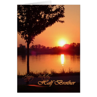 Birthday card for half brother, sunset lake